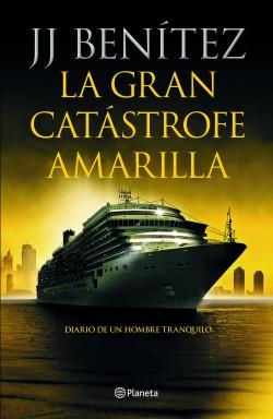 La gran catástrofe amarilla – J. J. Benítez | Descargar PDF