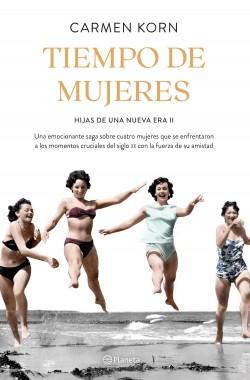 Tiempo de mujeres (Clan Hijas de una nueva era 2) – Carmen Korn | Descargar PDF