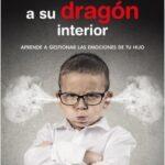 Cómo entrenar a su dragón interior – Fernando Alberca | Descargar PDF