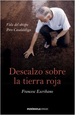Descalzo sobre la tierra roja - Francesc Escribano | Planeta de Libros