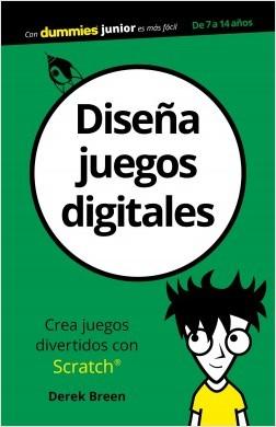 Diseña juegos digitales - Derek Breen | Planeta de Libros