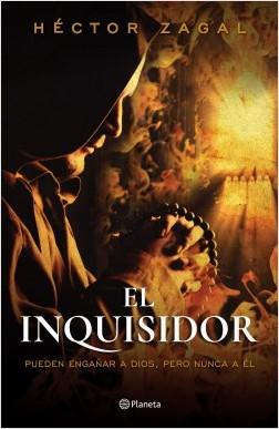 El inquisidor - Héctor Zagal | Planeta de Libros