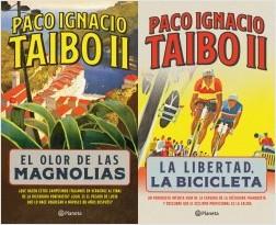 El olor de las magnolias / La libertad, la bicicleta - Paco Ignacio Taibo II | Planeta de Libros