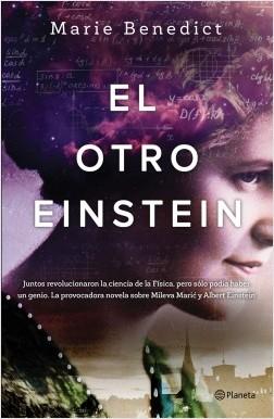 El otro Einstein - Marie Benedict | Planeta de Libros