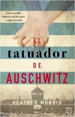 El tatuador de Auschwitz (Ed. Cono Sur) - Heather Morris | Planeta de Libros