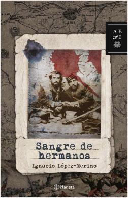 Sangre de hermanos - Ignacio López | Planeta de Libros