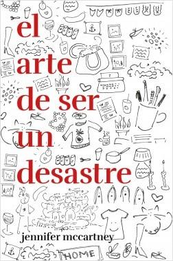El arte de ser un desastre - Jennifer McCartney | Planeta de Libros