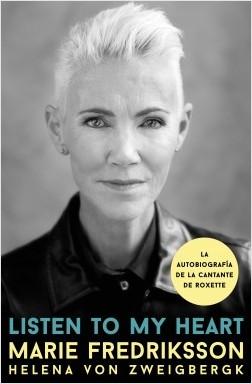 Listen to my heart - Helena von Zweigbergk,Marie Fredriksson | Planeta de Libros