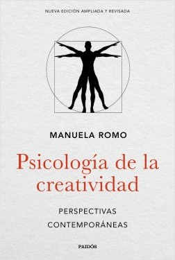 Psicología de la creatividad - Manuela Romo | Planeta de Libros