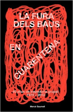 La Fura dels Baus en cuarentena - Mercè Saumell Vergés | Planeta de Libros