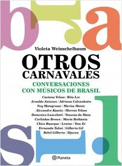 Otros carnavales - Violeta Weinschelbaum | Planeta de Libros