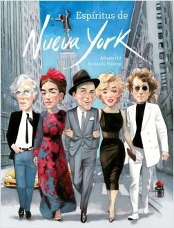 Espíritus de Nueva York - Alberto Gil,Fernando Vicente | Planeta de Libros