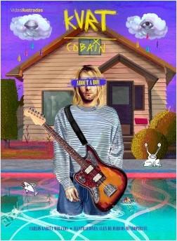 Kurt Cobain - Carlos García Miranda,Alex De Marcos | Planeta de Libros