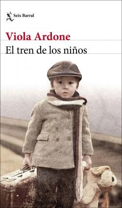 El tren de los niños - Viola Ardone | Planeta de Libros