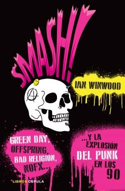 Smash! - Ian Winwood | Planeta de Libros