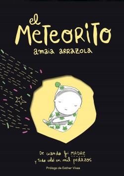 El meteorito - Amaia Arrazola | Planeta de Libros