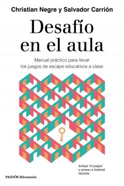 Desafío en el aula - Christian Negre,Salvador Carrión del Val | Planeta de Libros
