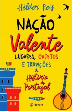 Nação Valente - Hélder Reis | Planeta de Libros