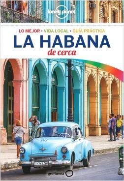 La Habana De cerca 1 - Brendan Sainsbury | Planeta de Libros