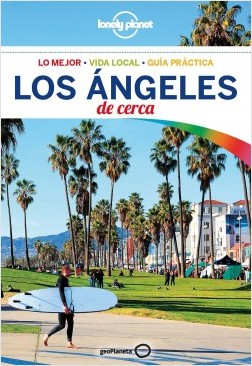 Los Ángeles De cerca 4 - Andrew Bender,Cristian Bonetto | Planeta de Libros