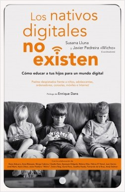 Los nativos digitales no existen – Susana Lluna Beltrán,Javier Pedreira García (Wicho) | Descargar PDF