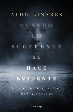 Cuando lo sugerente se hace evidente – Aldo Linares Díaz | Descargar PDF