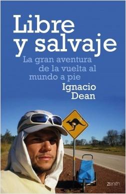 Libertado y salvaje – Ignacio Dean | Descargar PDF