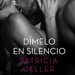 Dímelo en silencio – Patricia Geller | Descargar PDF