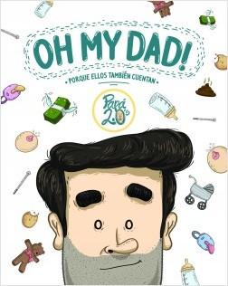 Oh my dad! – Papá 2.0's | Descargar PDF