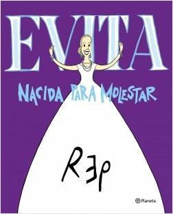 Evita. Nacida para aturdir – Miguel Rep. | Descargar PDF