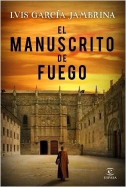 El manuscrito de fuego – Luis García Jambrina | Descargar PDF