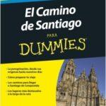 El camino de Santiago para Dummies – Olivier Cébe,Philippe Lemonnier | Descargar PDF