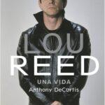 Lou Reed – Anthony DeCurtis | Descargar PDF