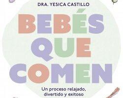 Bebés que comen – Dra. Yesica Castillo | Descargar PDF