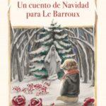 Un relación de Navidad para Le Barroux – Natalia Sanmartin Fenollera | Descargar PDF