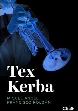 Tex Kerba – Miguel Atractivo Francisco | Descargar PDF
