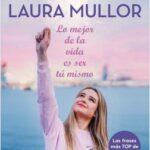 Lo mejor de la vida es ser tú mismo – Laura Mullor | Descargar PDF
