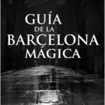 Preceptor de la Barcelona mágica – Ernesto Milá | Descargar PDF