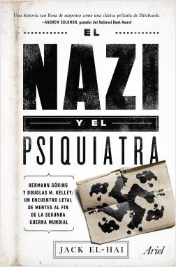 El nazi y el psiquiatra - Jack El-Hai | Planeta de Libros