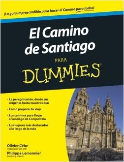 El camino de Santiago para Dummies - Olivier Cébe,Philippe Lemonnier | Planeta de Libros