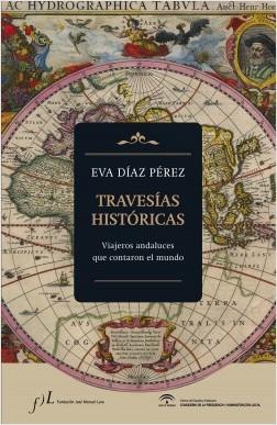 Travesías históricas - Eva Díaz Pérez | Planeta de Libros