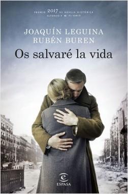 Os salvaré la vida - Joaquín Leguina,Rubén Buren | Planeta de Libros