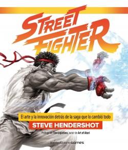 Street Fighter - Steve Hendershot | Planeta de Libros