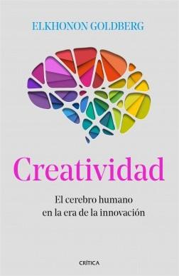Creatividad - Elkhonon Goldberg | Planeta de Libros