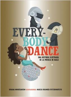 Everybody Dance - Susana Monteagudo,Marta Colomer - Tutticonfetti | Planeta de Libros