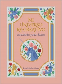 Mi universo re-creativo - Brianda Fitz James Stuart | Planeta de Libros