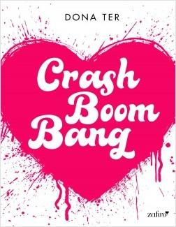 Crash Boom Bang - Dona Ter | Planeta de Libros