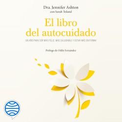 El libro del autocuidado - Jennifer Ashton | Planeta de Libros