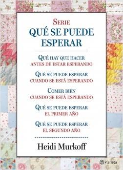 Serie Qué se puede esperar (Pack) (Edición de 2016) - Heidi Murkoff | Planeta de Libros