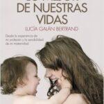 Lo mejor de nuestras vidas – Lucía Futuro Bertrand | Descargar PDF